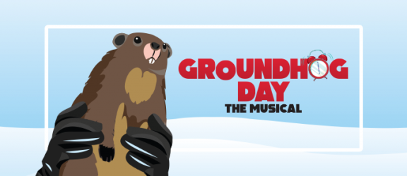 Groundhog Day – A Note from the Artistic Director