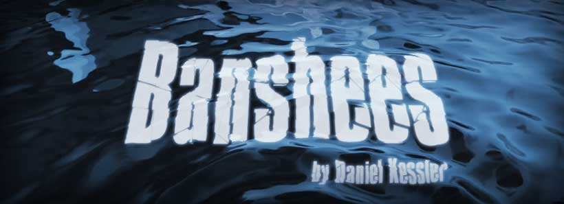 Play Reading: Banshees by Daniel Kessler