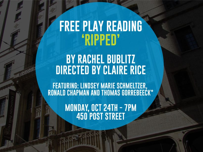 Play Reading: Ripped by Rachel Bublitz