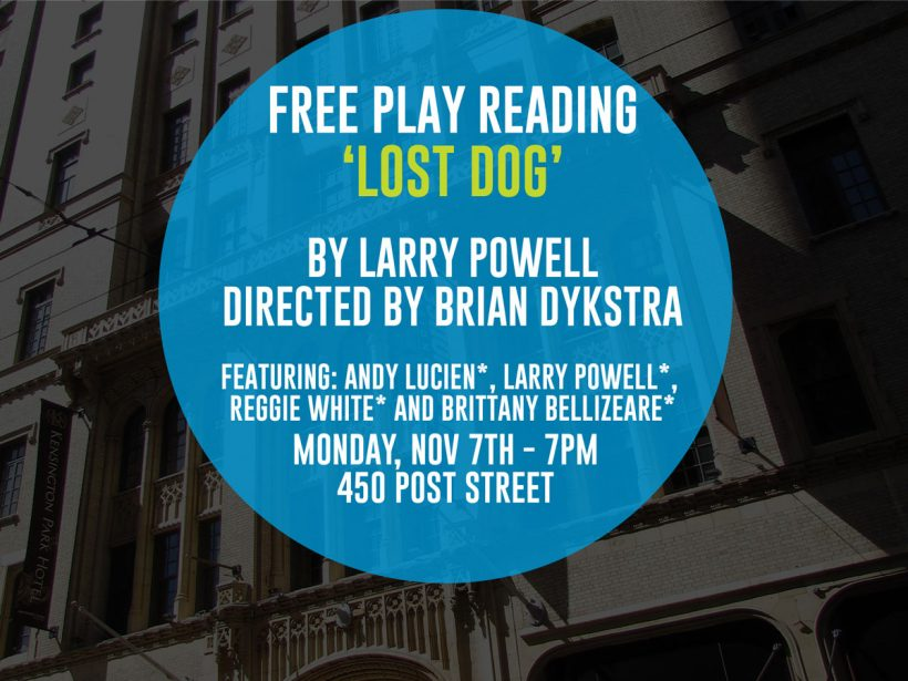 Play Reading: 'Lost Dog' by Larry Powell