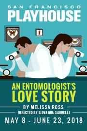 An Entomologist's Love Story San Francisco