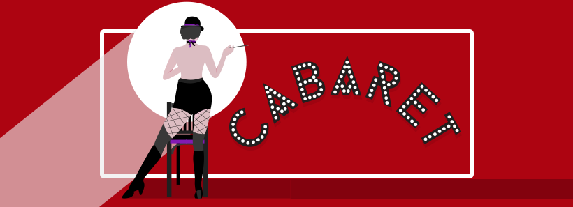 Cabaret | A Note from the Artistic Director