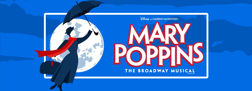 Mary Poppins | A Note from the Artistic Director