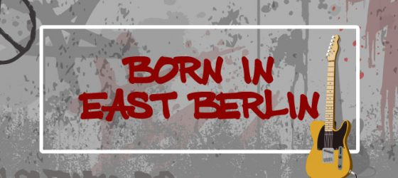 Born in East Berlin: A Note from the Artistic Director