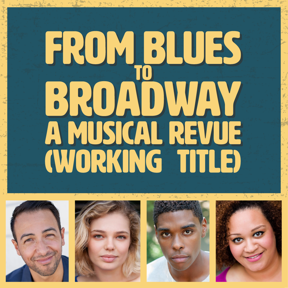 From Blues to Broadway