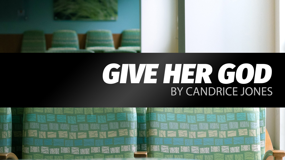 Give Her God by Candrice Jones – Zoomlet