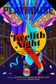 Twelfth Night by Kwame Kwei-Armah and Shaina Taub
